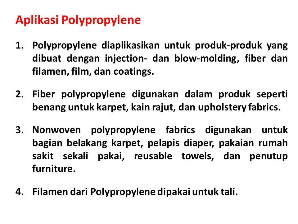 1.Polypropylene diaplikasikan untuk produk-produk yang dibuat dengan injection- dan blow-molding, fiber dan filamen, film, dan coatings.