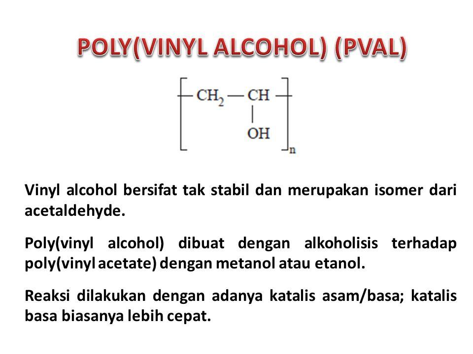 Vinyl alcohol bersifat tak stabil dan merupakan isomer dari acetaldehyde.