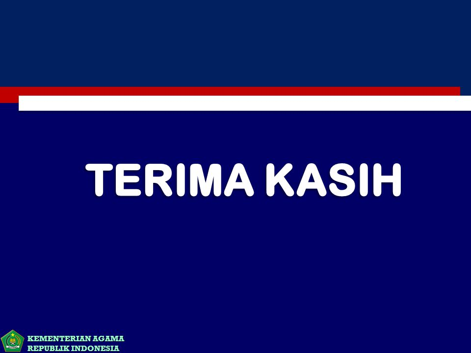 KEMENTERIAN AGAMA REPUBLIK INDONESIA
