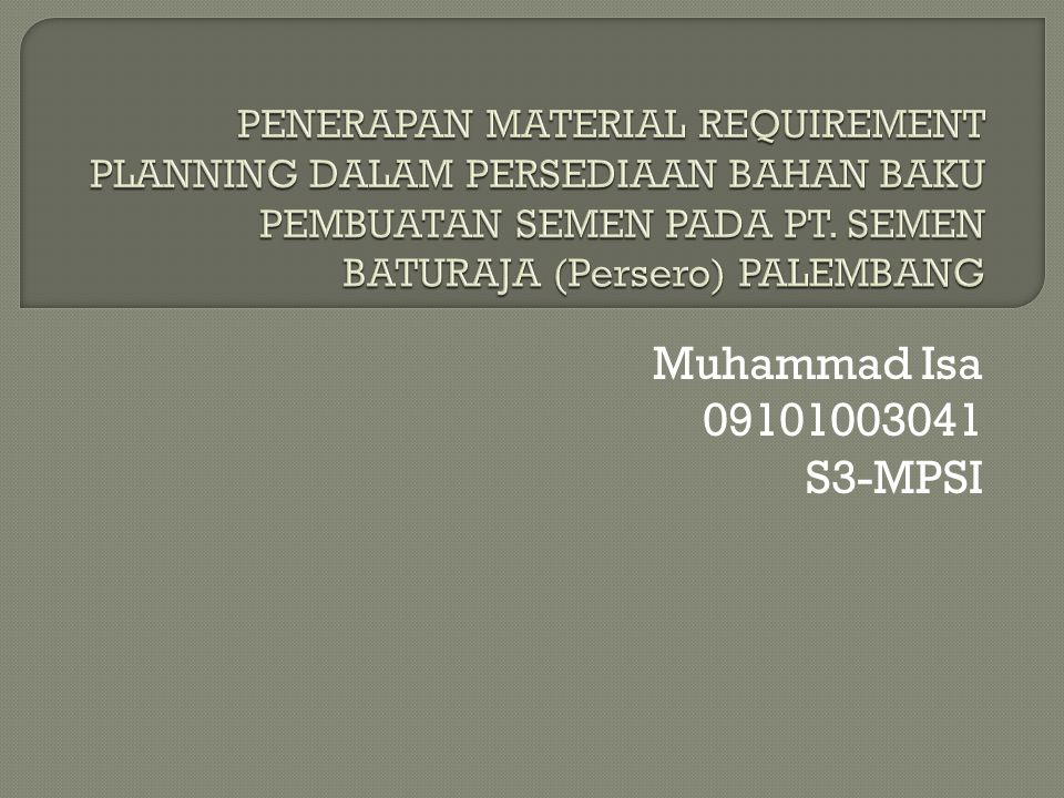 Muhammad Isa 09101003041 S3-MPSI
