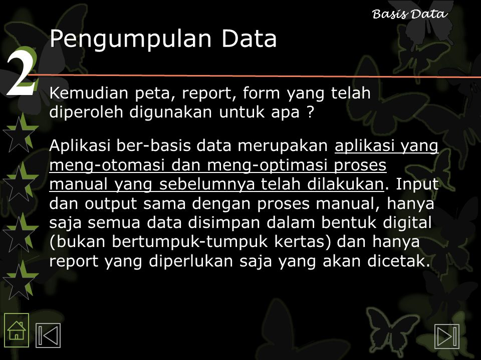 2 2 Basis Data Pengumpulan Data Kemudian peta, report, form yang telah diperoleh digunakan untuk apa .