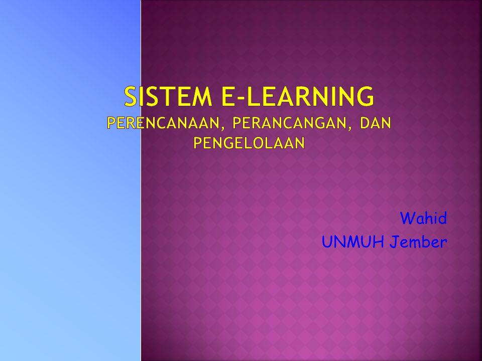 15 Nopember 2006 Workshop Dokumentasi dan Standarisasi Materi E-Learning Terkait dengan aspek: SDM Bahan Ajar PBM Kurikulum dsb Harus memperhatikan: siswa, guru bahan ajar lingkungan (institusi,masyarakat) proses sistem teknologi