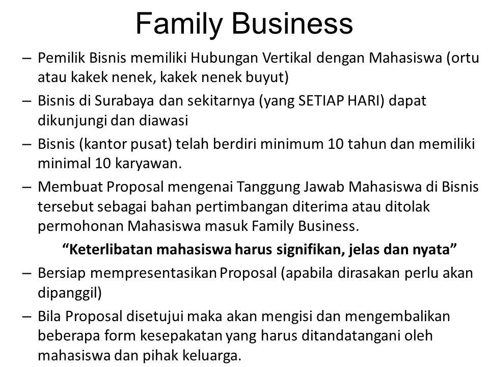 Family Business – Pemilik Bisnis memiliki Hubungan Vertikal dengan Mahasiswa (ortu atau kakek nenek, kakek nenek buyut) – Bisnis di Surabaya dan sekit