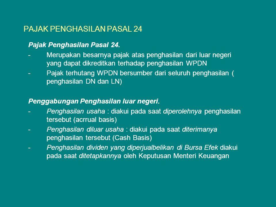 PAJAK PENGHASILAN PASAL 24 Pajak Penghasilan Pasal 24.
