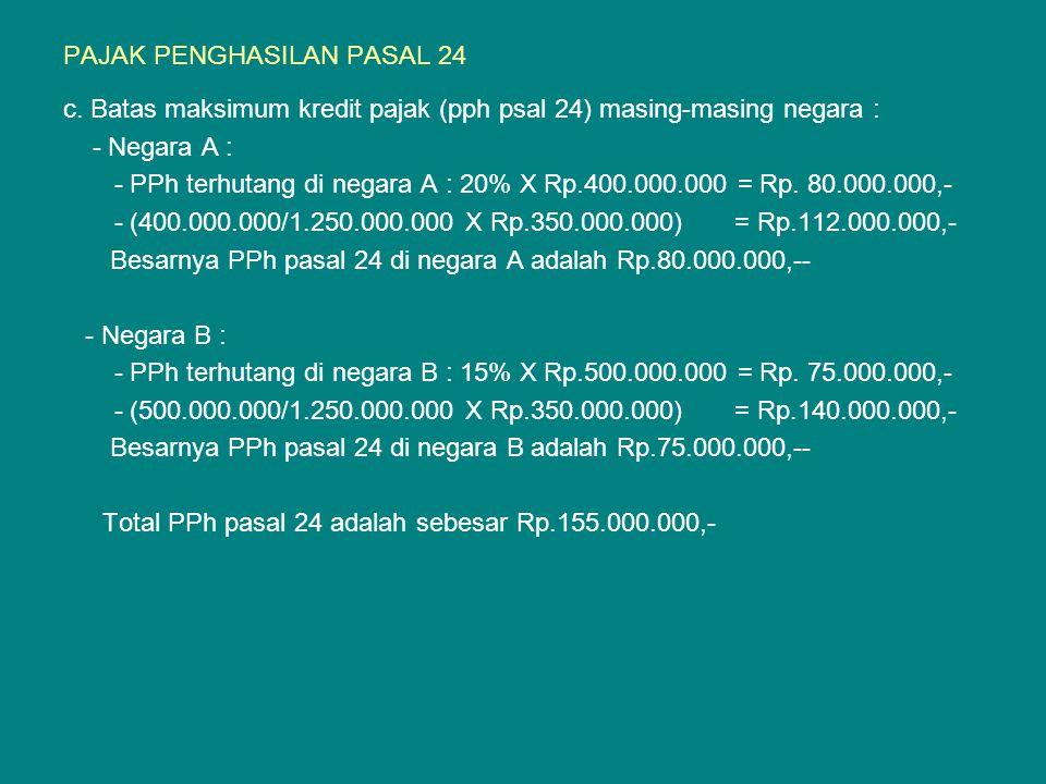 PAJAK PENGHASILAN PASAL 24 c.