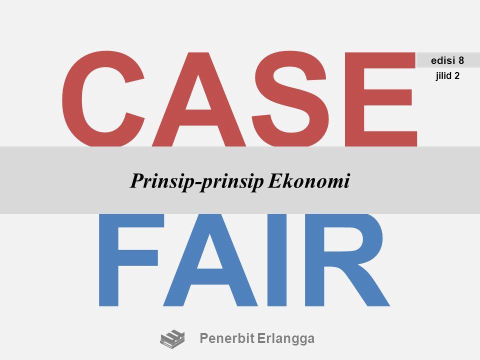 CASE FAIR Prinsip-prinsip Ekonomi edisi 8 jilid 2 Penerbit Erlangga