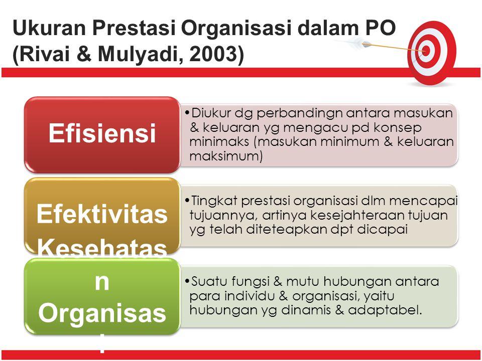 Pengembangan Organisasi (PO) PO dapat dirumuskan sebagai satu upaya : 1.Yang direncanakan 2.Yang dampaknya mencakup seluruh organisasi 3.Yang dimanaje