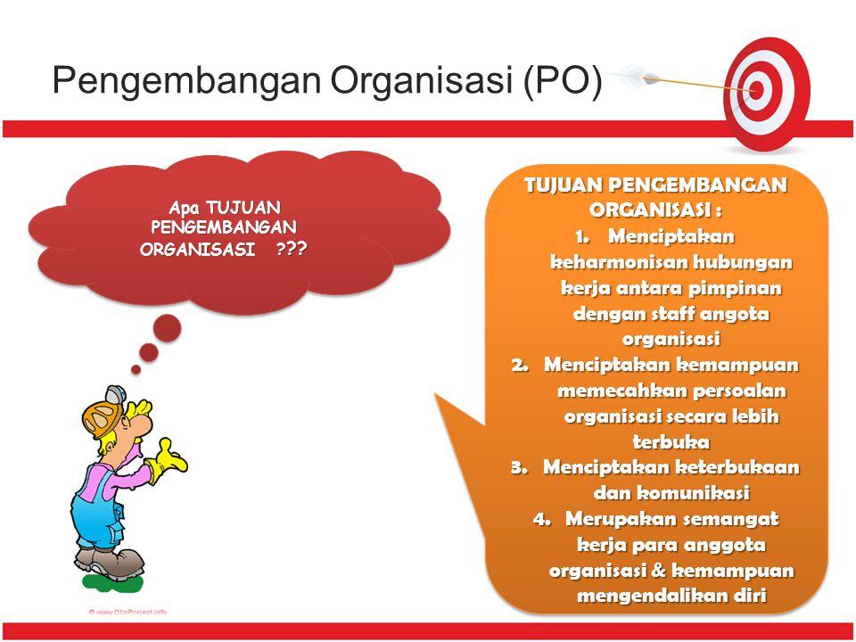 Ukuran Prestasi Organisasi dalam PO (Rivai & Mulyadi, 2003) Diukur dg perbandingn antara masukan & keluaran yg mengacu pd konsep minimaks (masukan min