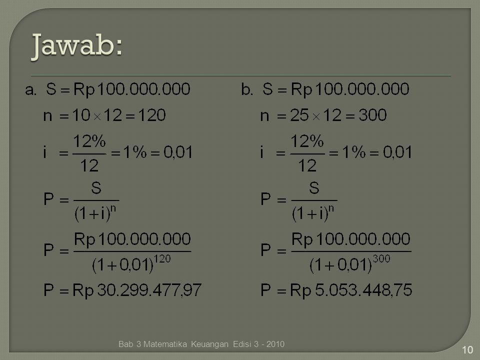 Bab 3 Matematika Keuangan Edisi 3 - 2010 10