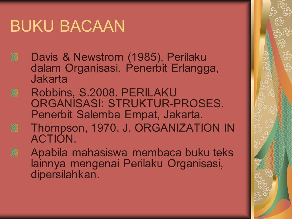 BUKU BACAAN Davis & Newstrom (1985), Perilaku dalam Organisasi.