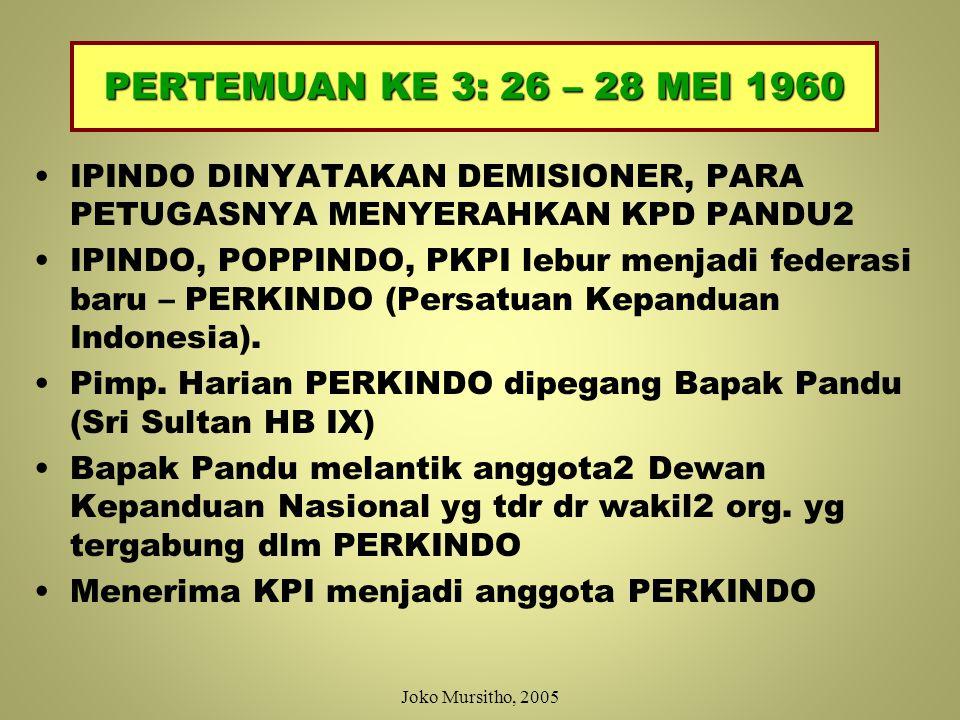 PERTEMUAN IPINDO KE 1 (6 – 8 MEI 1960) Sebutan Pandu Agung ditiadakan Memberi kesempatan kpd semua pandu masuk IPINDO Mengesahkan AD & ART baru Dihadiri Pejabat Pres.