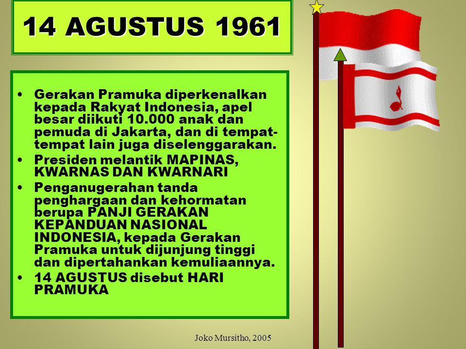 Majelis Pimpinan Nasional = 45 orang Kwarnas = 17 orang Kwarnari = 8 orang REALISASI – KEPPRES No 447 1961, jumlah Mapinas = 70 orang Mapinas Dr.