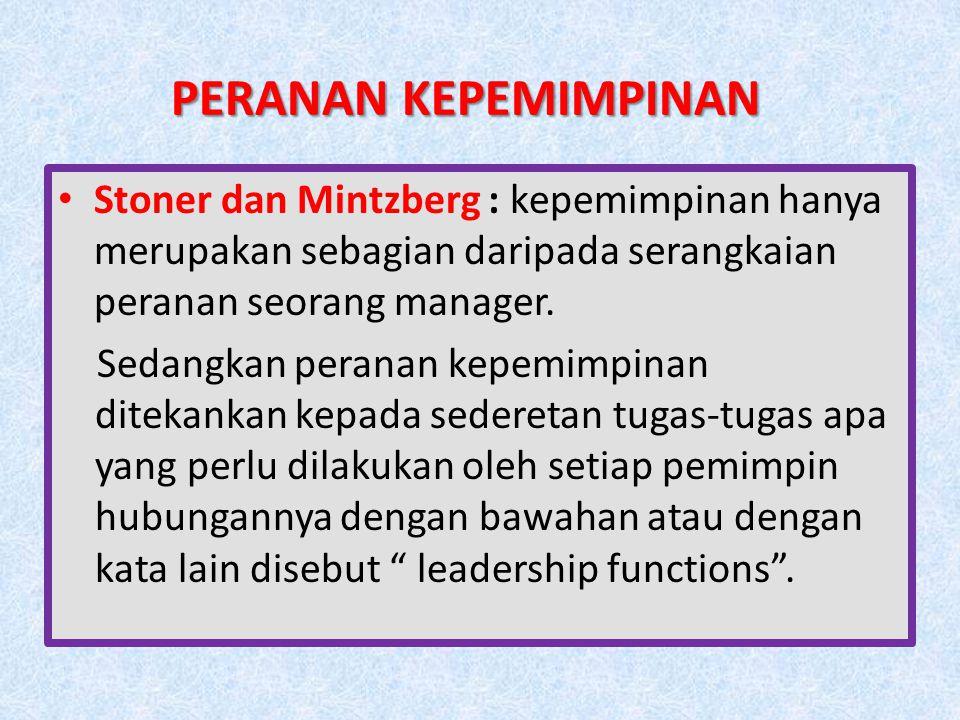Koontz dan teman-temannya yang secara ringkas dirumuskan sebagai-berikut : Fungsi kepemimpinan ......adalah mengajak atau menghimbau semua bawahan atau pengikut agar dengan penuh kemauan untuk memberikan sumbangan dalam mencapai tujuan organisasi sesuai dengan kemampuan para bawahannya itu secara maksimal. Koontz dan teman-temannya yang secara ringkas dirumuskan sebagai-berikut : Fungsi kepemimpinan ......adalah mengajak atau menghimbau semua bawahan atau pengikut agar dengan penuh kemauan untuk memberikan sumbangan dalam mencapai tujuan organisasi sesuai dengan kemampuan para bawahannya itu secara maksimal.