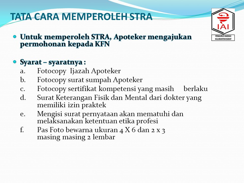 Apoteker baru lulus Bagi Apoteker yang baru lulus dapat memperoleh STRA secara langsung.