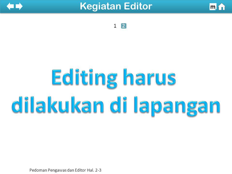 Kegiatan Editor m Pedoman Pengawas dan Editor Hal. 2-3