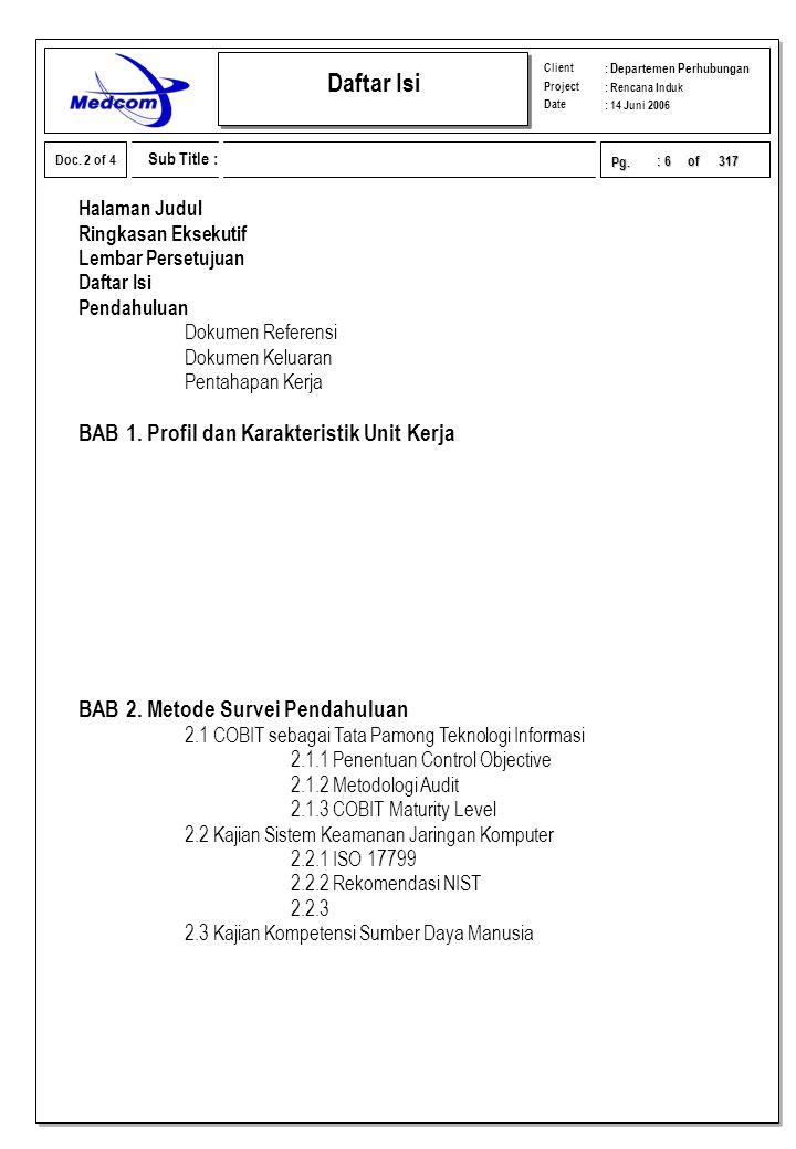 Client Project Date Sub Title : : Departemen Perhubungan : Rencana Induk : 14 Juni 2006 Pg.