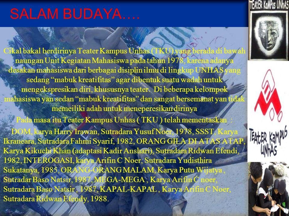 Pentas Jalanan Hati-hati tahun 2009 Desember 2008 Pentas Seni Tradisi Hijau, Baruga AP.