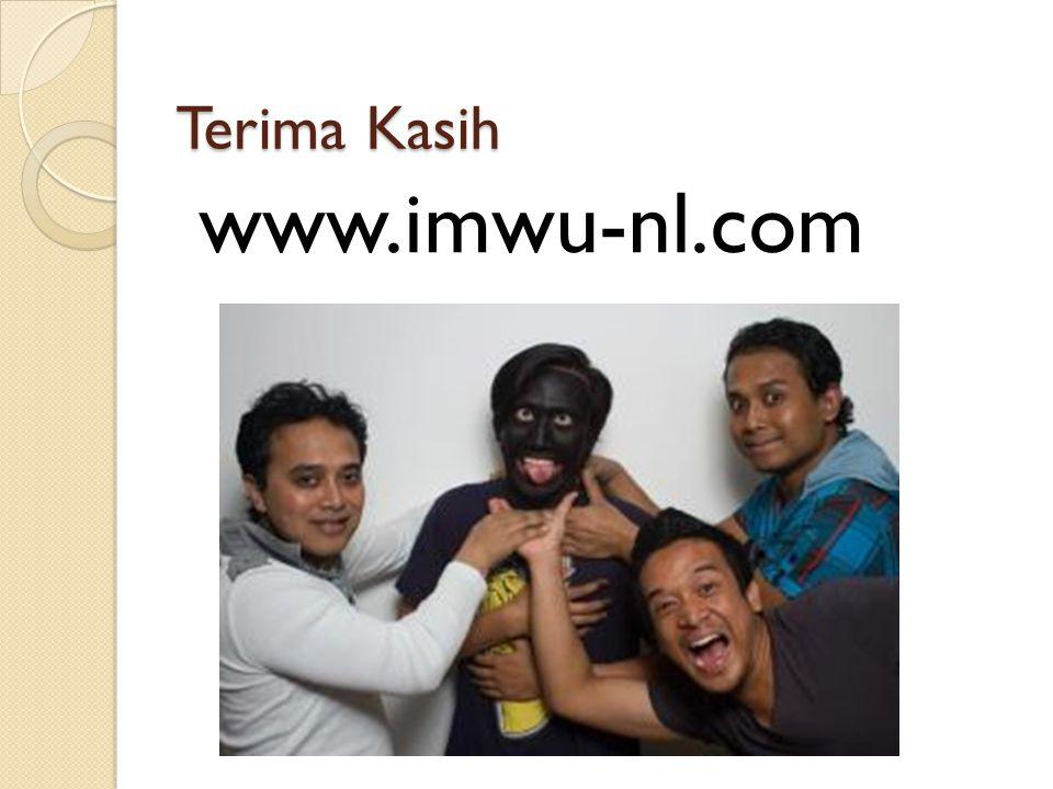 Terima Kasih www.imwu-nl.com