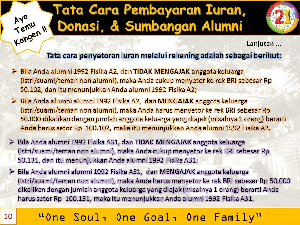 """Tata Cara Pembayaran Iuran, Donasi, & Sumbangan Alumni """"One Soul, One Goal, One Family"""" AyoTemu Kangen ! Kangen !! 10 Lanjutan..."""