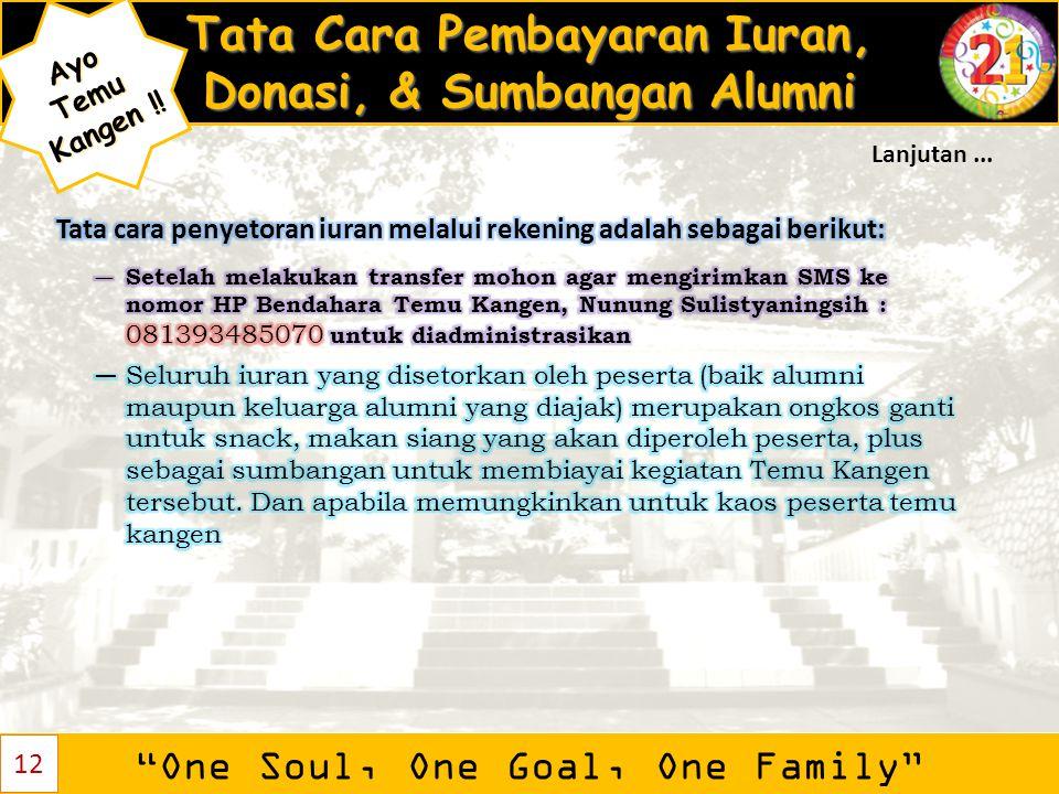 """Tata Cara Pembayaran Iuran, Donasi, & Sumbangan Alumni """"One Soul, One Goal, One Family"""" AyoTemu Kangen ! Kangen !! 12 Lanjutan..."""