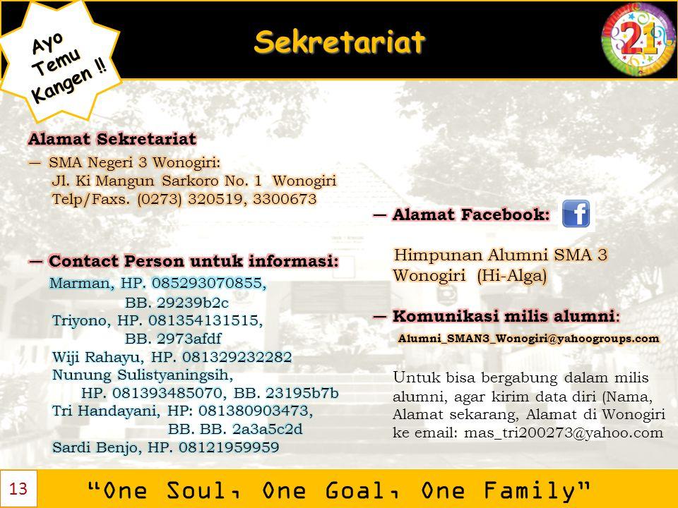 """Sekretariat """"One Soul, One Goal, One Family"""" AyoTemu Kangen ! Kangen !! 13"""