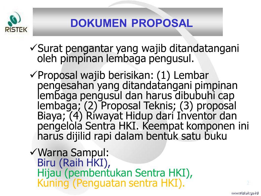 DOKUMEN PROPOSAL Surat pengantar yang wajib ditandatangani oleh pimpinan lembaga pengusul. Proposal wajib berisikan: (1) Lembar pengesahan yang ditand