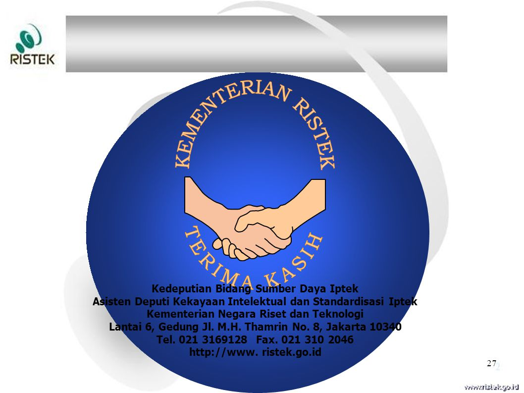 27 Kedeputian Bidang Sumber Daya Iptek Asisten Deputi Kekayaan Intelektual dan Standardisasi Iptek Kementerian Negara Riset dan Teknologi Lantai 6, Ge