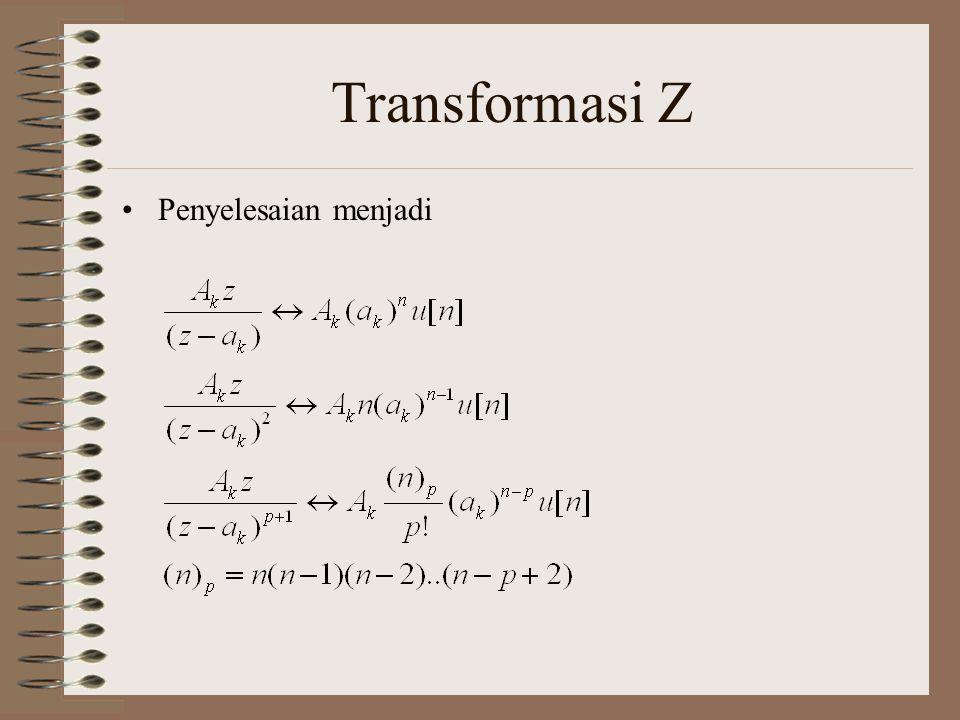 Transformasi Z Cari x[n] dari