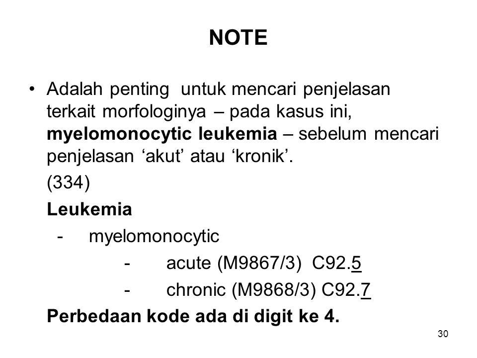 NOTE Adalah penting untuk mencari penjelasan terkait morfologinya – pada kasus ini, myelomonocytic leukemia – sebelum mencari penjelasan 'akut' atau '