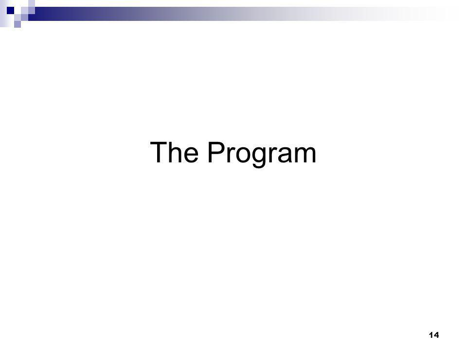 14 The Program