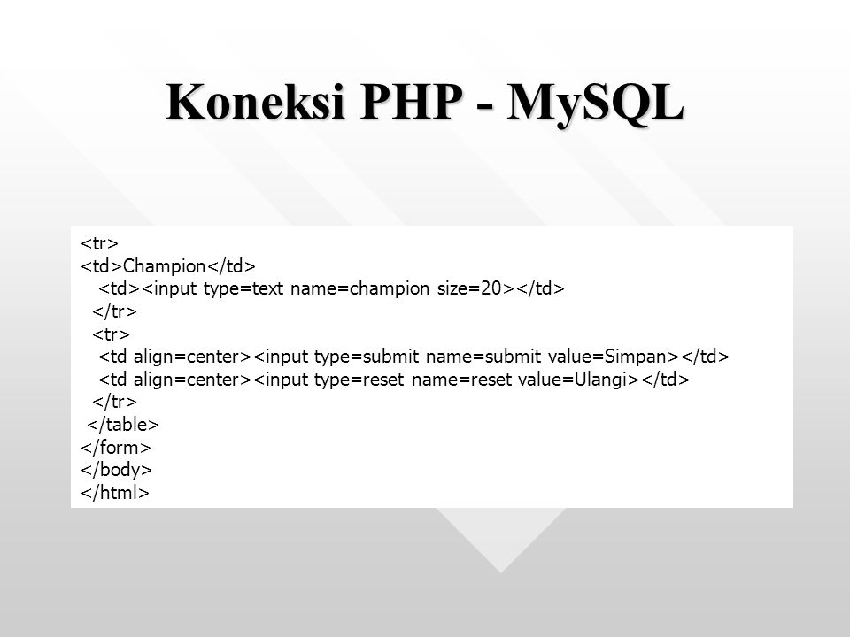 Champion Koneksi PHP - MySQL
