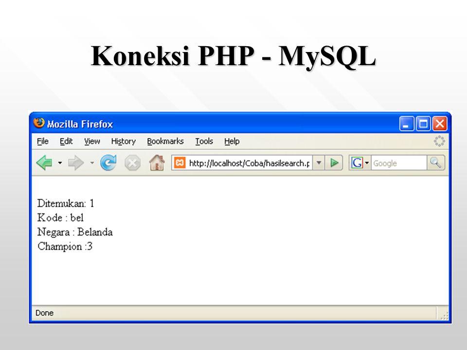 Koneksi PHP - MySQL