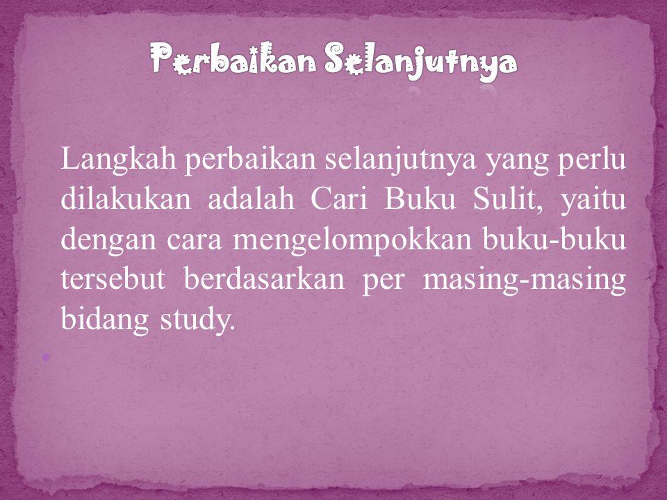 1. Pengelompokan buku tiap rak berdasarkan study.