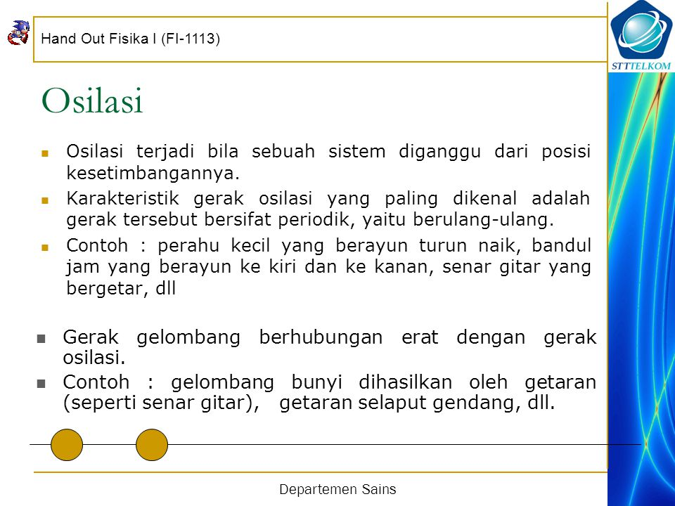 Hand Out Fisika I (FI-1113) Departemen Sains Osilasi