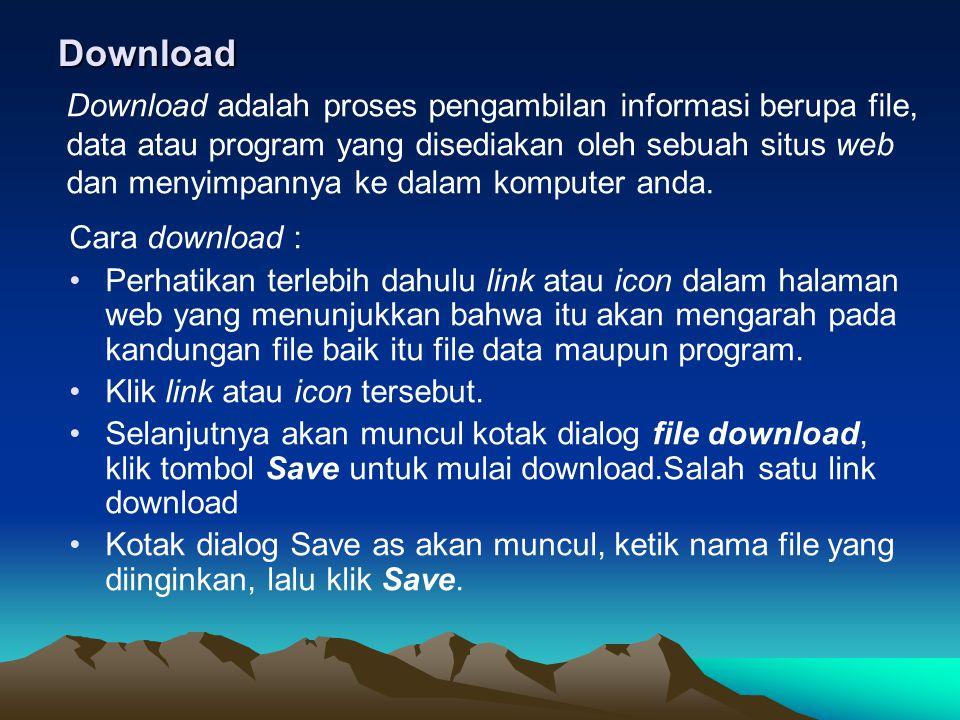 Download Cara download : Perhatikan terlebih dahulu link atau icon dalam halaman web yang menunjukkan bahwa itu akan mengarah pada kandungan file baik
