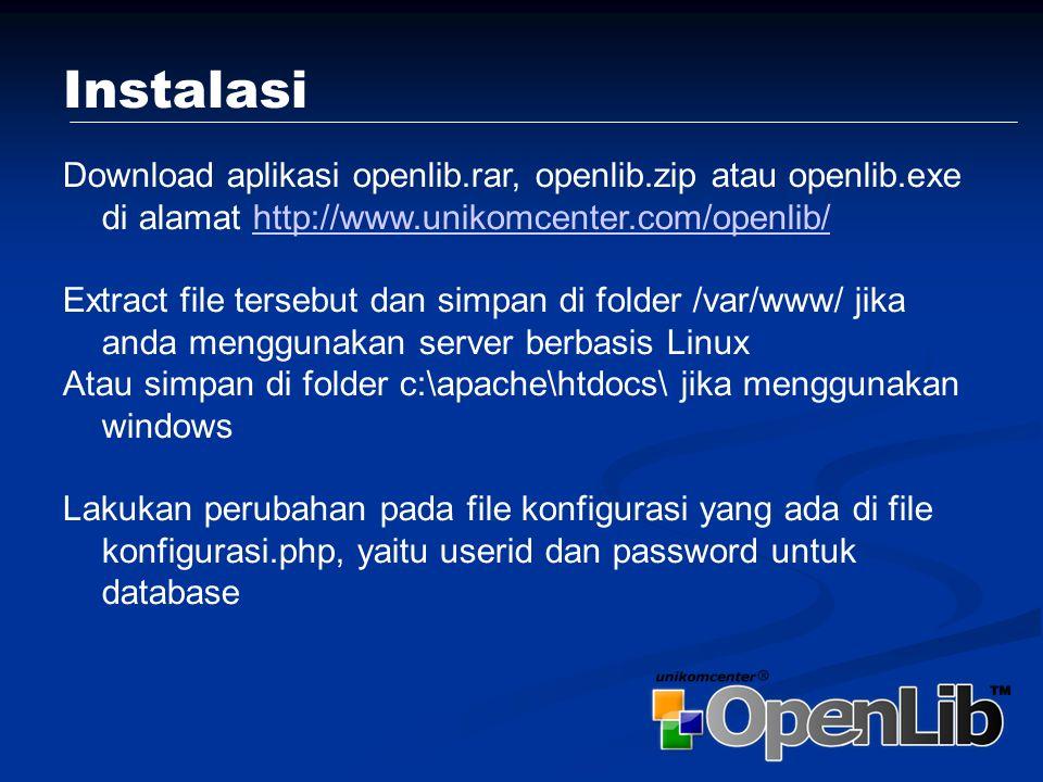 Memulai OpenLib Untuk dapat mengakses OpenLib, langkah pertama yang harus dilakukan adalah dengan mengarahkan browser anda ke alamat dimana openlib tersebut anda install, misalnya http://www.openlib.org/open lib/html/ http://www.openlib.org/open lib/html/
