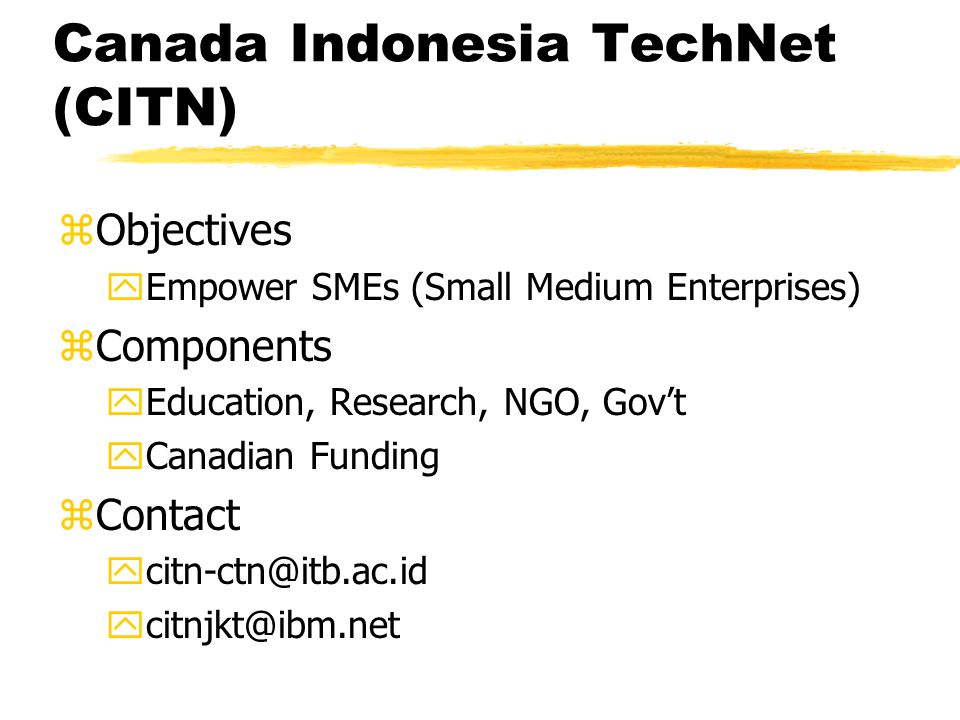 Contoh Offensive di Lapangan zCanada Indonesia Technology Network zwong-cilik@isnet.itb.ac.id