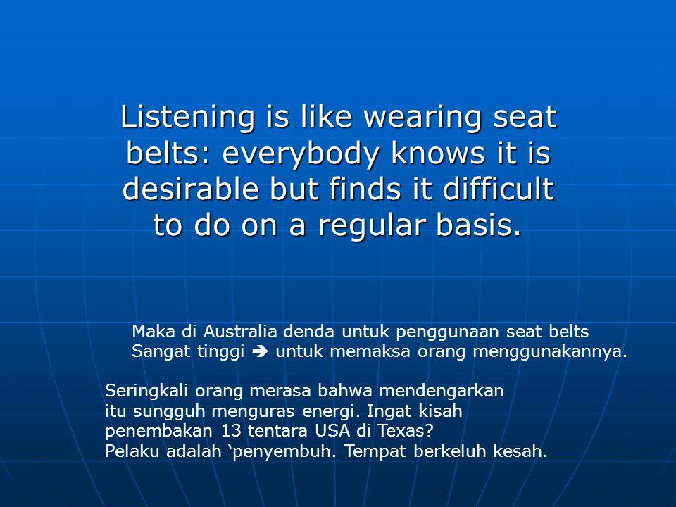 Pleasurable listening Menggunakan kegiatan ini sebagai bagian untuk memperoleh hiburan, misal: menonton film & mendengarkan musik.