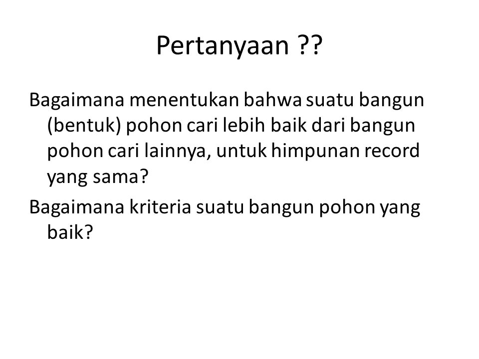 Pertanyaan ?.