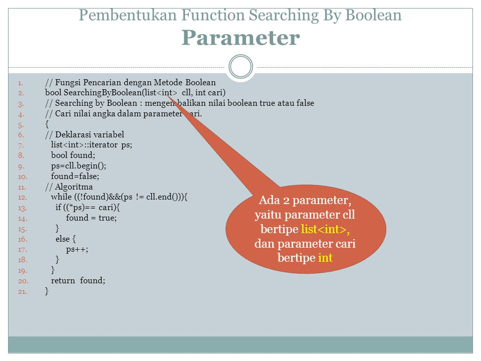 Pembentukan Function Searching By Boolean Parameter 1.