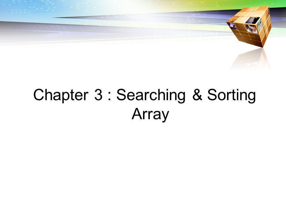 Outline  Searching pada Array  Sorting pada Array