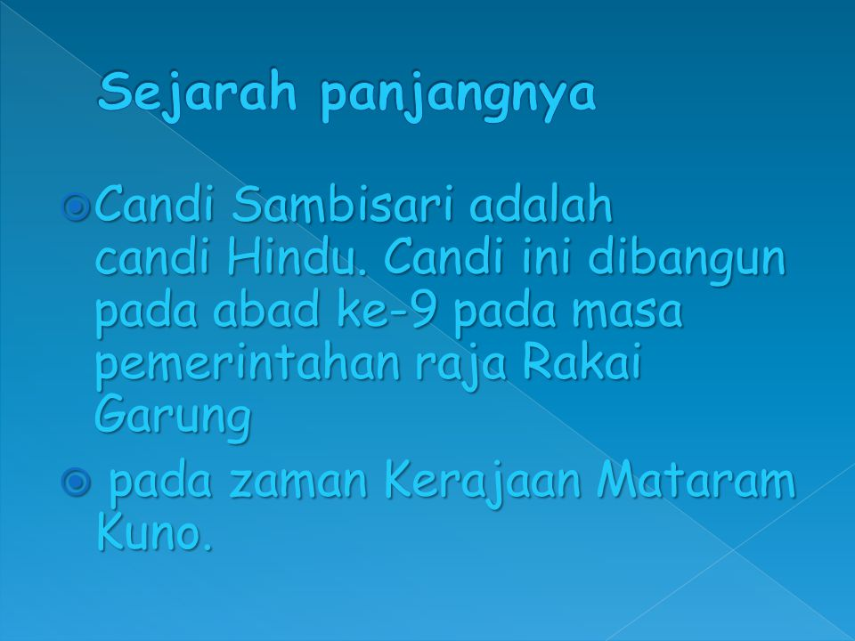  Candi Sambisari adalah candi Hindu.