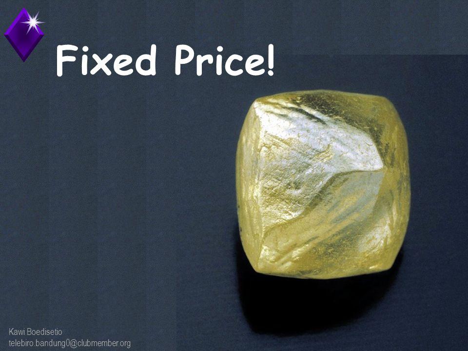 Kawi Boedisetio telebiro.bandung0@clubmember.org Fixed Price!