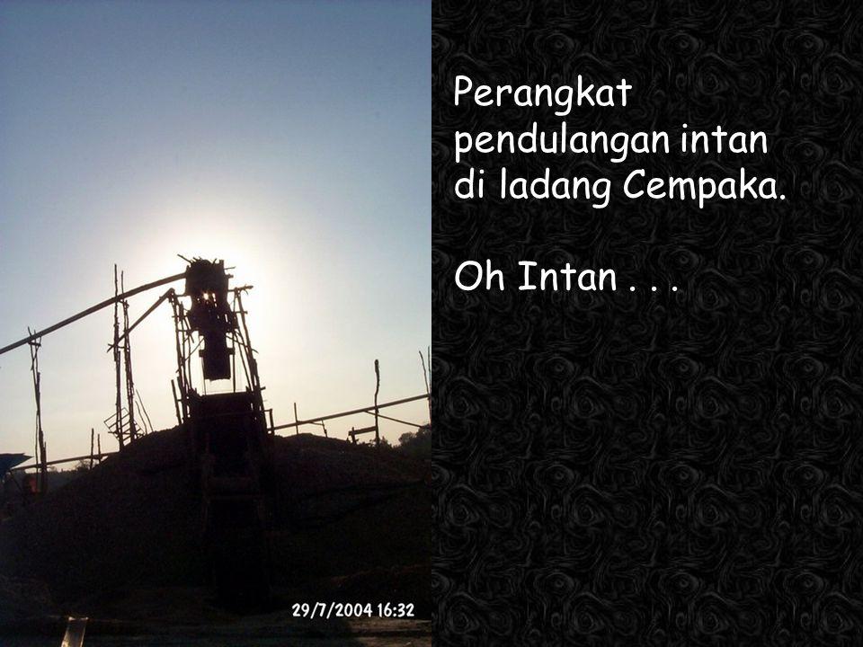 Kawi Boedisetio telebiro.bandung0@clubmember.org Perangkat pendulangan intan di ladang Cempaka.