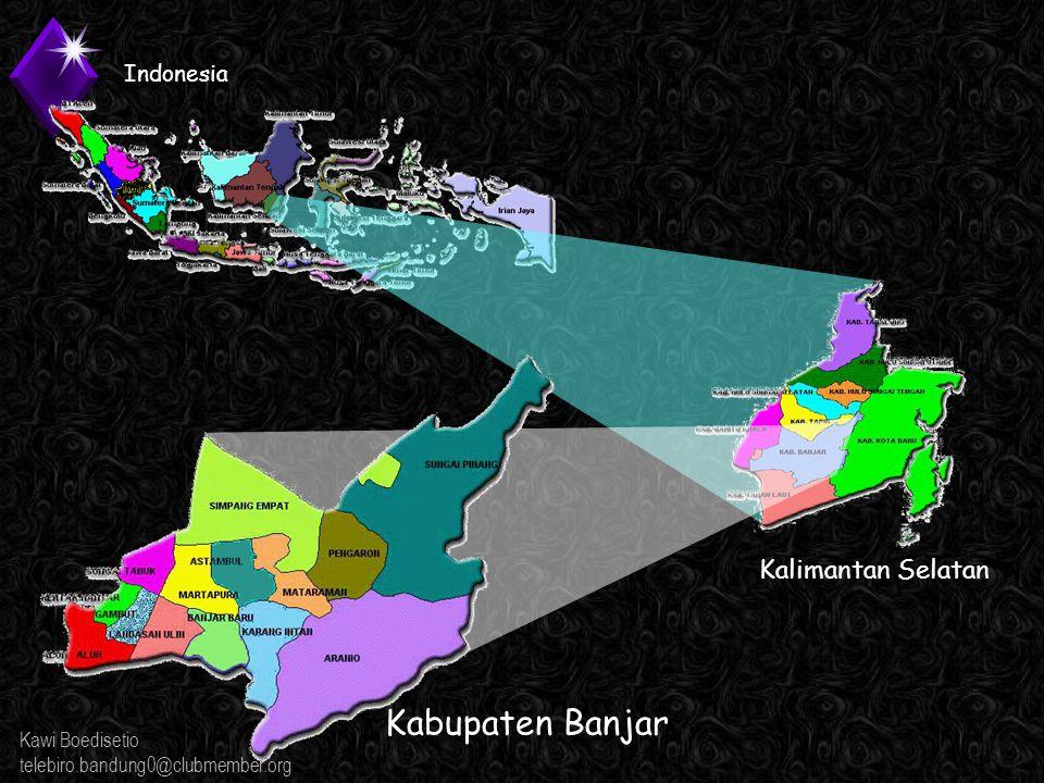 Kawi Boedisetio telebiro.bandung0@clubmember.org Kabupaten Banjar Kalimantan Selatan Indonesia