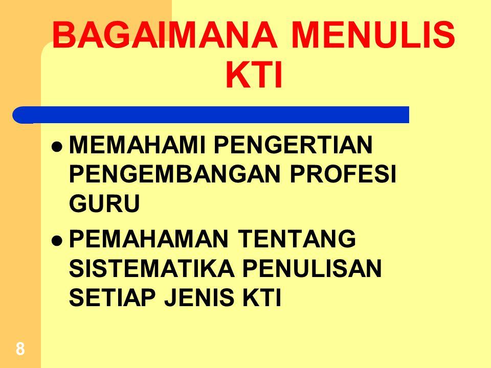 a)MENEMUKAN TEKNOLOGI TEPAT GUNA b)MENEMUKAN/MENIPTAKAN KARYA SENI c)MEMBUAT/MEMODIFIKASI ALAT PELAJARAN d)MENGIKUTI PENGEMBANGAN PENYUSUNAN STANDAR, PEDOMAN SOAL, SEJENISNYA 3.