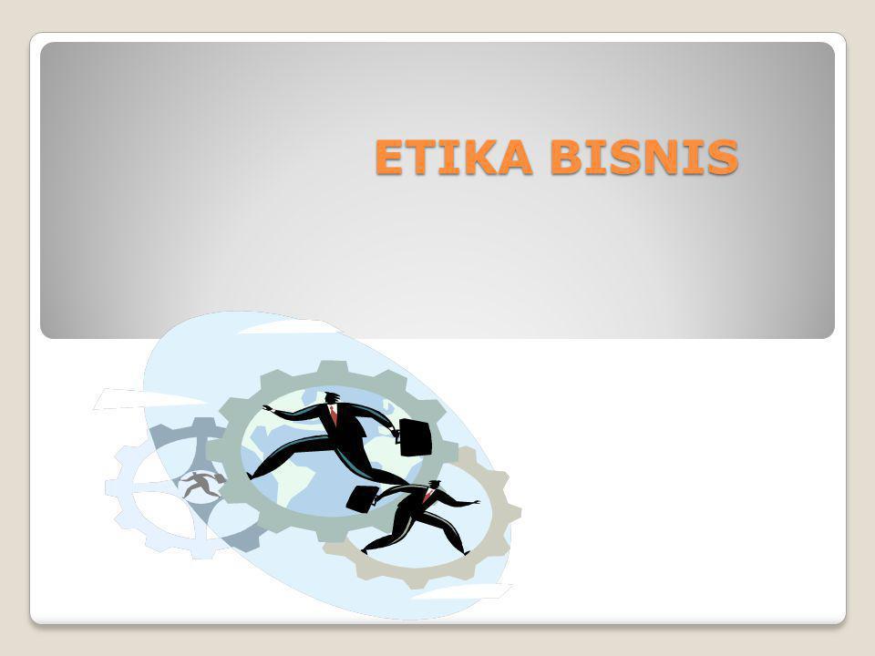 Pemahaman tentang etika Etika merupakan ajaran kesusilaan dan menciptakan akal.