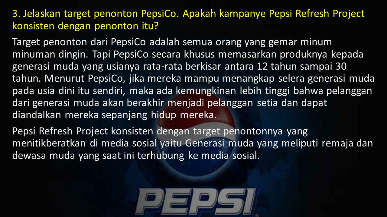 3.Jelaskan target penonton PepsiCo.