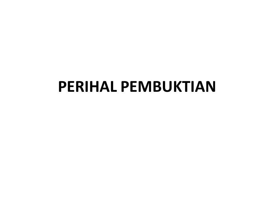 PERIHAL PEMBUKTIAN
