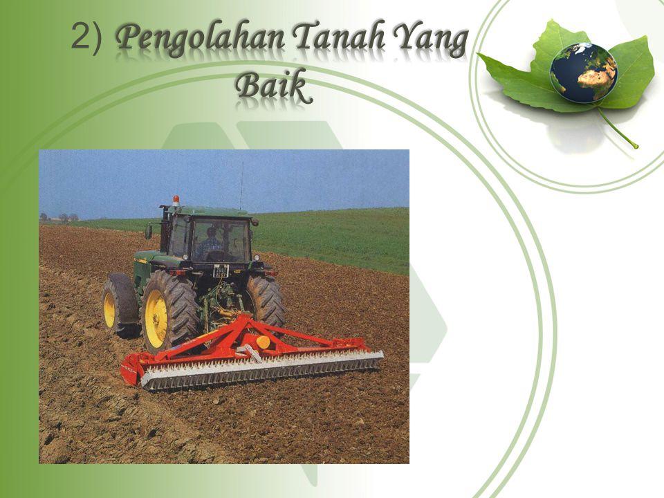Tanah yang baik adalah tanah yang mampu menyediakan unsur-unsur hara secara lengkap.